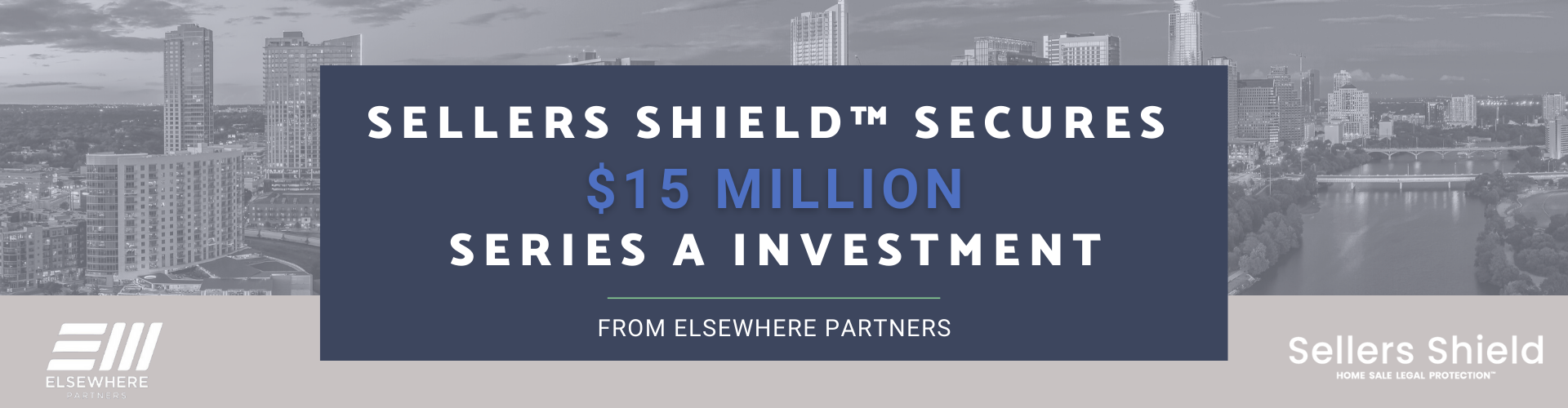 Sellers Shield™ Secures $15Million Series A Investment